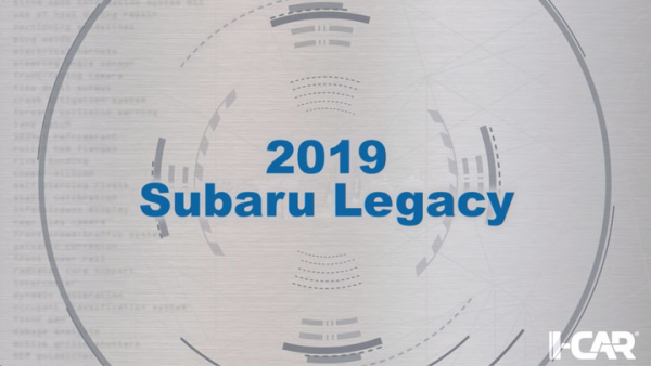 I-CAR 360: 2019 Subaru Legacy Video Now Available
