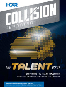 I-CAR Collision Reporter - The Talent Issue