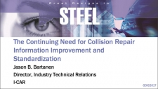 Great Designs in Steel 2017 Presentations: The Continuing Need for Collision Repair Information Improvement and Standardization
